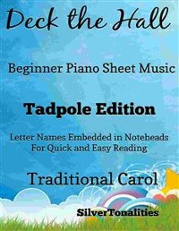 Cover Deck the Hall Beginner Piano Sheet Music Tadpole Edition