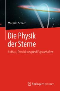 Cover Die Physik der Sterne