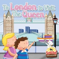 Cover To London To Visit The Queen