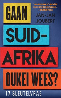 Cover Gaan Suid-Afrika oukei wees?