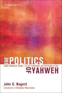 Cover The Politics of Yahweh
