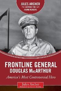 Cover Frontline General: Douglas MacArthur