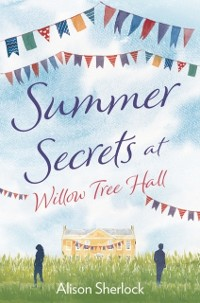 Cover Summer Secrets at Willow Tree Hall