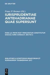 Cover Primi post principatum constitutum saeculi iuris consulti. Sectio 2