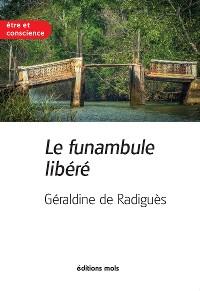 Cover Le funambule libéré