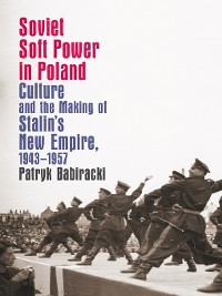 Cover Soviet Soft Power in Poland