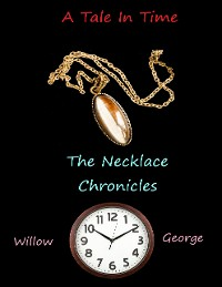 Cover A Tale In Time - The Necklace Chronicles