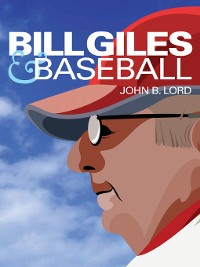 Cover Bill Giles and Baseball