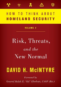 Cover How to Think about Homeland Security