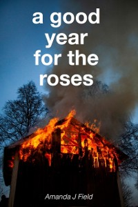 Cover Good Year for the Roses