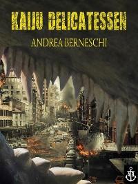 Cover Kaiju Delicatessen (German Edition)