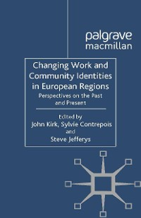 Cover Changing Work and Community Identities in European Regions