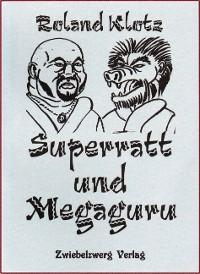 Cover Superratt und Megaguru
