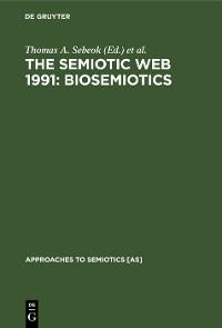 Cover The Semiotic Web 1991: Biosemiotics