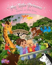 Cover My Little Princess Goes to the Zoo