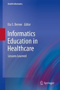 Cover Informatics Education in Healthcare