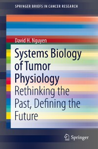Cover Systems Biology of Tumor Physiology