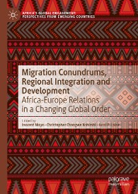 Cover Migration Conundrums, Regional Integration and Development