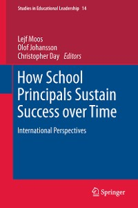 Cover How School Principals Sustain Success over Time