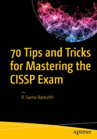 Cover 70 Tips and Tricks for Mastering the CISSP Exam