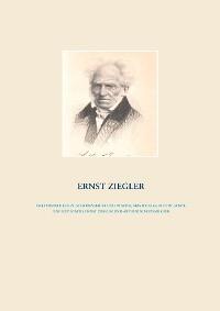 Cover Drei Miniaturen zu Schopenhauer und Platon, Aristoteles, Plotin,  sowie eine Explicatio, Ernst Ziegler und Arthur Schopenhauer