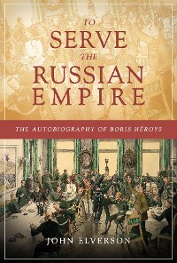 Cover To Serve the Russian Empire
