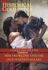 Cover Miss Trewlove und die Jagd nach dem Earl