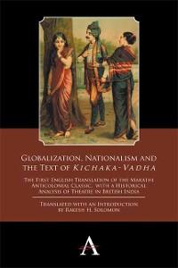 Cover Globalization, Nationalism and the Text of Kichaka-Vadha