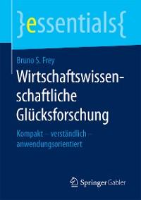 Cover Wirtschaftswissenschaftliche Glücksforschung