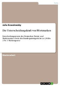 Cover Die Unterscheidungskraft von Wortmarken