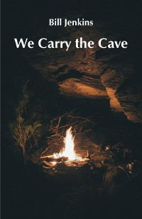 Cover We Carry the Cave
