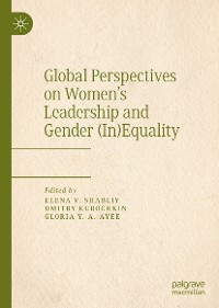 Cover Global Perspectives on Women's Leadership and Gender (In)Equality