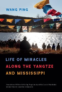 Cover Life of Miracles along the Yangtze and Mississippi
