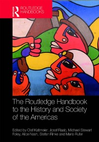 Cover Routledge Handbook to the History and Society of the Americas