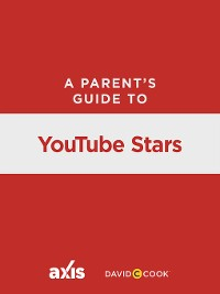 Cover A Parent's Guide to YouTube Stars