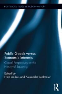 Cover Public Goods versus Economic Interests