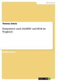 Cover Firmenwert nach IAS/IFRS und HGB im Vergleich