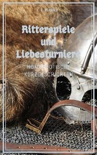 Cover Ritterspiele und Liebesturniere