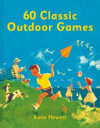 Cover 60 Classic Outdoor Games
