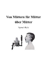 Cover Von Müttern für Mütter über Mütter