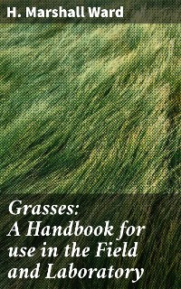Cover Grasses: A Handbook for use in the Field and Laboratory