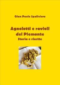 Cover Agnolotti e ravioli del Piemonte storie e ricette