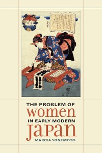 Cover The Problem of Women in Early Modern Japan