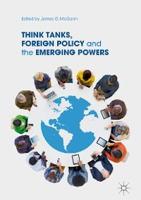 Cover Think Tanks, Foreign Policy and the Emerging Powers