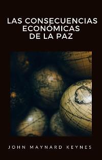 Cover Las consecuencias económicas de la paz (traducido)