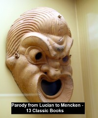 Cover Parody from Lucian to Mencken - 13 Classic Books