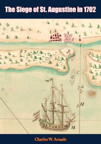 Cover Siege of St. Augustine in 1702