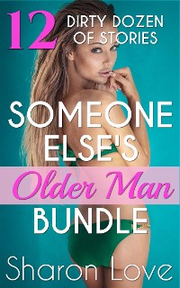 Cover Someone Else's Older Man 12 Dirty Dozen Of Stories