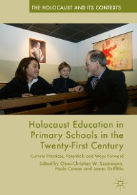 Cover Holocaust Education in Primary Schools in the Twenty-First Century