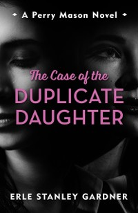 Cover Case of the Duplicate Daughter